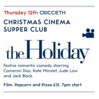 Christmas Cinema Supper Club - The Holiday - Criccieth